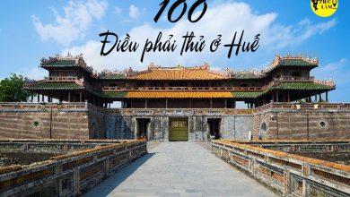 Photo of 100 ĐIỀU PHẢI THỬ Ở HUẾ
